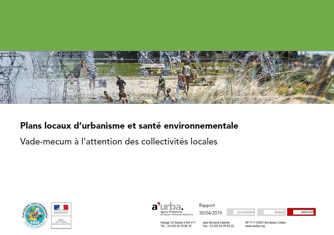 Intégrer la thématique Santé Environnement dans les PLUi © A'Urba