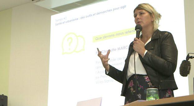 Charlotte Marchandise a éclairé les 80 participants sur les enjeux urbanisme et santé @ Graine Nouvelle-Aquitaine
